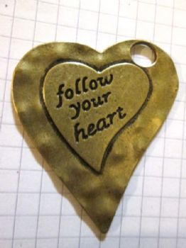 Bronze HEART with words 'follow your heart' Pendant/Charm  jewellery embellishment